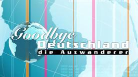 Goodbye Deutschland Ganze Folgen